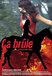 Ça brûle (2006) Poster - Movie Forum, Cast, Reviews