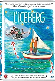 L'iceberg (2005) Poster - Movie Forum, Cast, Reviews