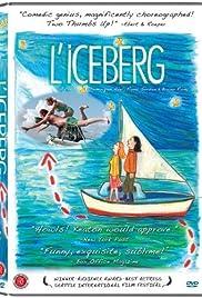 L'iceberg(2005) Poster - Movie Forum, Cast, Reviews