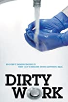 Dirty Work (2004) Poster