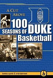 A Cut Above: 100 Seasons of Duke Basketball Poster
