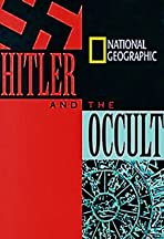 National Geographic: Hitler and the Occult