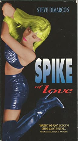 Spike of Love (1994)