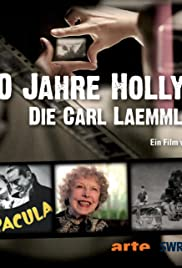 100 Jahre Hollywood - Die Carl Laemmle Story Poster