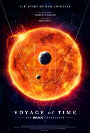 Voyage of Time: The IMAX Experience (2016) Poster - Movie Forum, Cast, Reviews