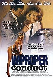 Improper Conduct(1994) Poster - Movie Forum, Cast, Reviews