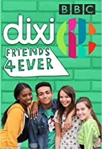 Dixi: Friends 4 Ever