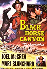 Black Horse Canyon (1954) Poster - Movie Forum, Cast, Reviews