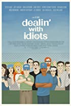 Image of Dealin' with Idiots
