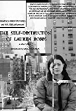 The Self-Destruction of Lauren Robbs