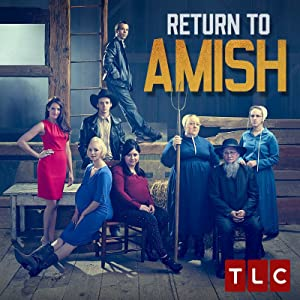 Return to Amish Season 1 Episode 7