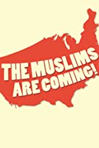 Image of The Muslims Are Coming!