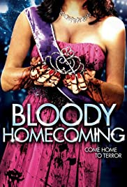 Bloody Homecoming (2013) Poster - Movie Forum, Cast, Reviews