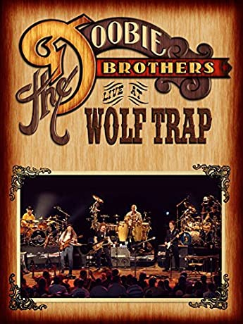 The Doobie Brothers: Live at Wolf Trap (2004)