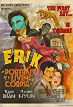 Erik: Portrait of a Living Corpse