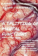A Splitting of Mental Functions