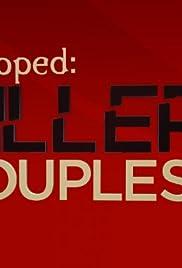 Snapped: Killer Couples Poster - TV Show Forum, Cast, Reviews