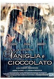 Vaniglia e cioccolato(2004) Poster - Movie Forum, Cast, Reviews