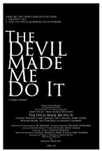 Primary image for The Devil Made Me Do It