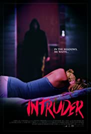 Intruder (2016) Poster - Movie Forum, Cast, Reviews