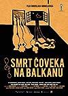 Smrt coveka na Balkanu