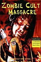 Image of Zombie Cult Massacre