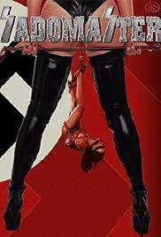 Sadomaster(2005) Poster - Movie Forum, Cast, Reviews