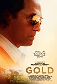 Gold (2016) Poster - Movie Forum, Cast, Reviews