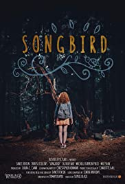 Songbird(2017) Poster - Movie Forum, Cast, Reviews
