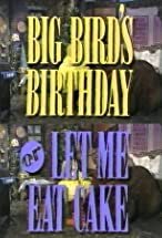 Primary image for Big Bird's Birthday or Let Me Eat Cake