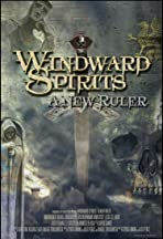 Windward Spirits: A New Ruler