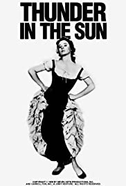 Thunder in the Sun (1959) Poster - Movie Forum, Cast, Reviews