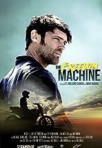 The Freedom Machine