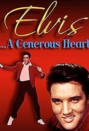 Elvis: A Generous Heart Poster