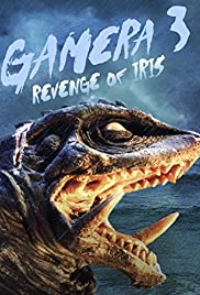 Gamera 3: Revenge of Iris (1999) Poster - Movie Forum, Cast, Reviews