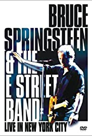Bruce Springsteen and the E Street Band: Live in New York City (2001) Poster - Movie Forum, Cast, Reviews