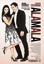A la mala(2015) Poster - Movie Forum, Cast, Reviews