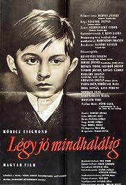 Légy jó mindhalálig(1960) Poster - Movie Forum, Cast, Reviews
