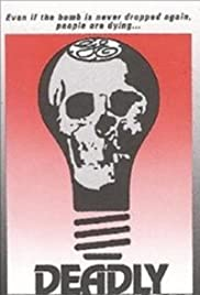 Deadly Deception: General Electric, Nuclear Weapons and Our Environment Poster