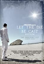 Let the Die Be Cast: Initium
