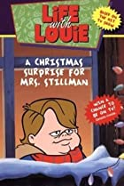 Image of Life with Louie: A Christmas Surprise for Mrs. Stillman