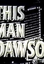This Man Dawson