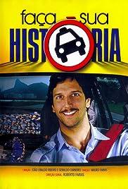 Faça Sua História Poster