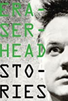 Image of Eraserhead Stories