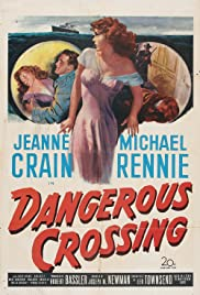 Dangerous Crossing (1953) Poster - Movie Forum, Cast, Reviews