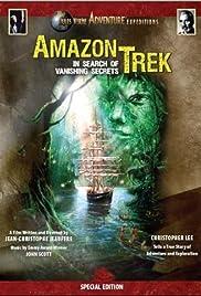 Amazon Trek: In Search of Vanishing Secrets Poster