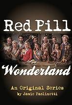 Red Pill Wonderland