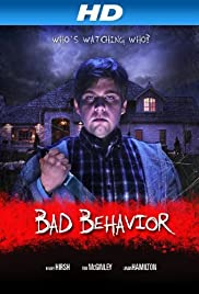 Bad Behavior(2013) Poster - Movie Forum, Cast, Reviews
