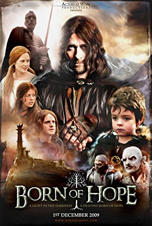 Born of Hope (2009) Download on Vidmate
