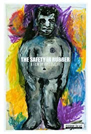 The Safety in Rubber Poster